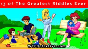 13 of the best riddles ever 2020 wtf detective